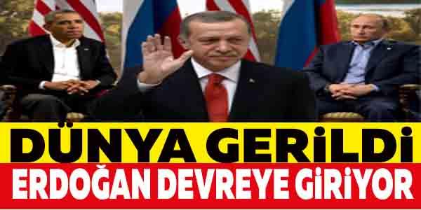 Dünya gerildi! Erdoğan devreye giriyor
