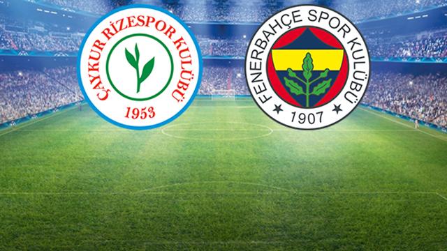 Çaykur Rizespor-Fenerbahçe Mücadelesinin İlk 11'leri Belli Oldu