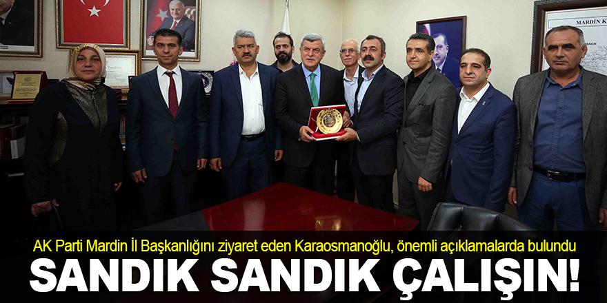 Mardin, AK Parti ile buluşmalı