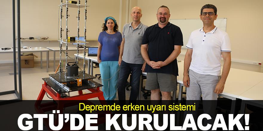 GTÜ'de deprem istasyonu kuruluyor