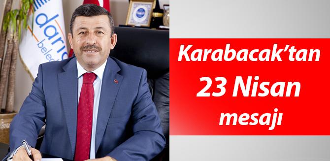 Karabacak'tan 23 Nisan mesajı