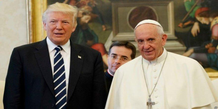 Papa, Trump'a 'aptal' dedi!