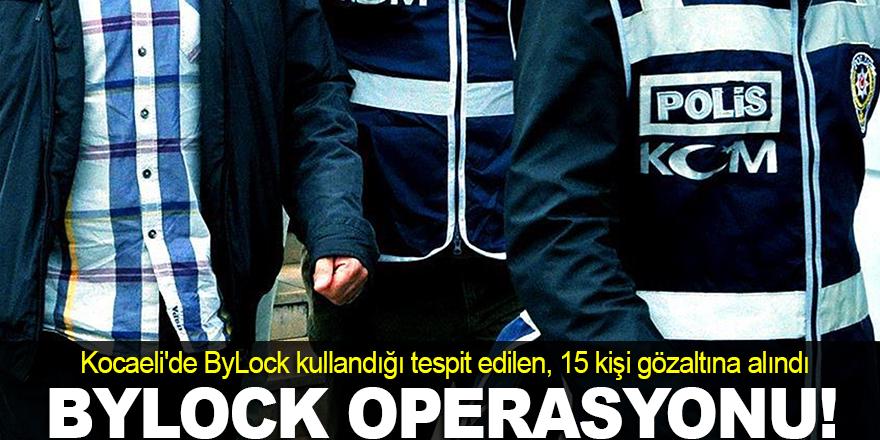 Kocaeli'de ByLock operasyonu
