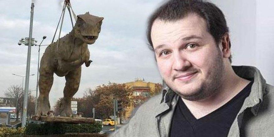 Şahan Gökbakar'dan Ankara dinozoru yorumu