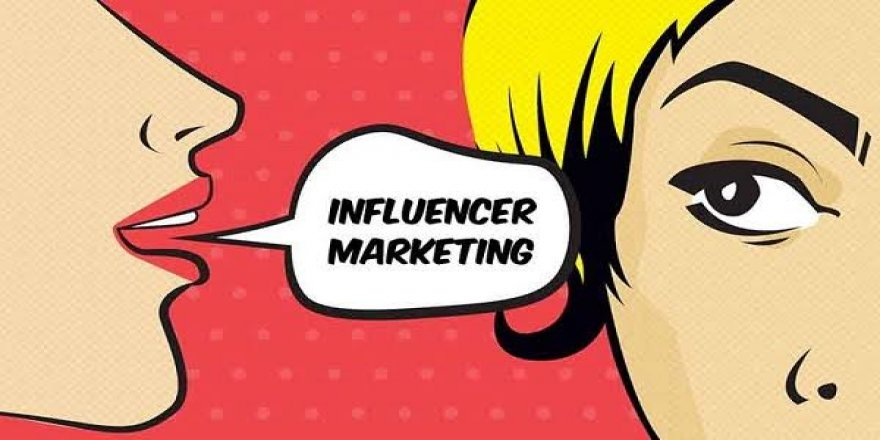 Reklamda Yeni Dönem: Influencer Marketing