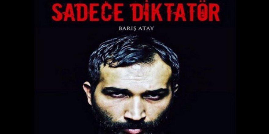 """""""Sadece Diktatör"""" adlı tiyatro oyunu Ankara Valiliğince süresiz olarak yasaklandı"""