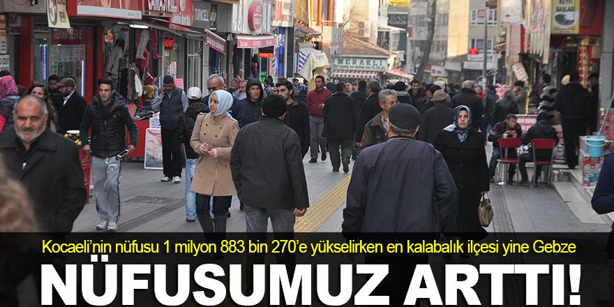İşte Kocaeli'nin nüfusu
