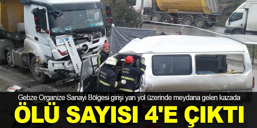 Gebze'deki kazada ölü sayısı 4'e çıktı