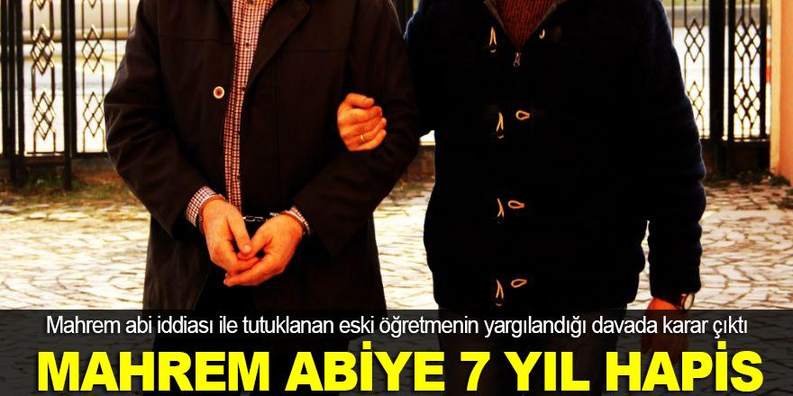 Mahrem abiye 7 yıl hapis