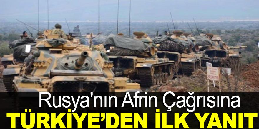 Rusya'nın Afrin çağrısına Türkiye'den ilk yanıt !
