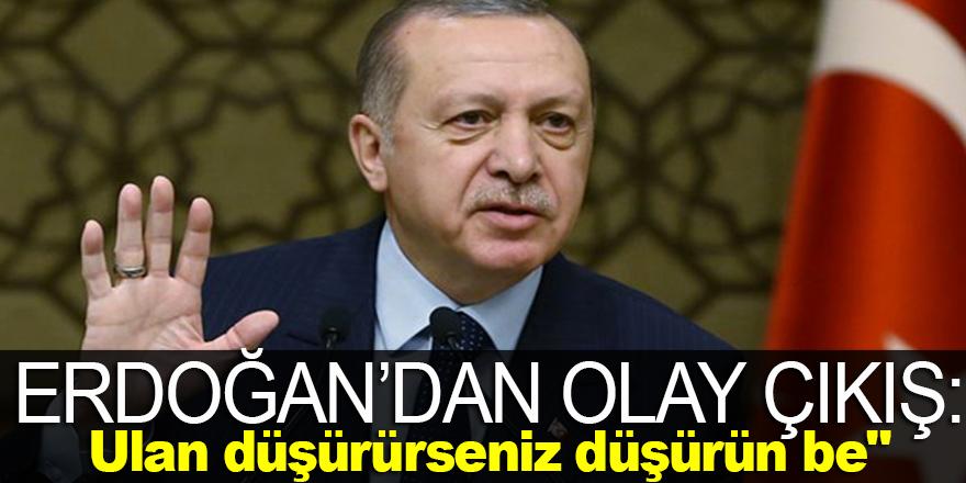 Cumhurbaşkanı Erdoğan'dan olay çıkış !