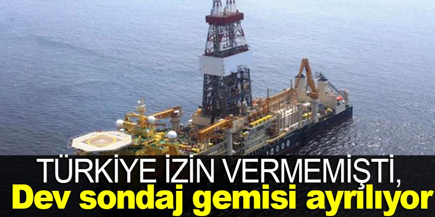 Türkiye izin vermedi: Dev sondaj gemisi ayrılıyor !
