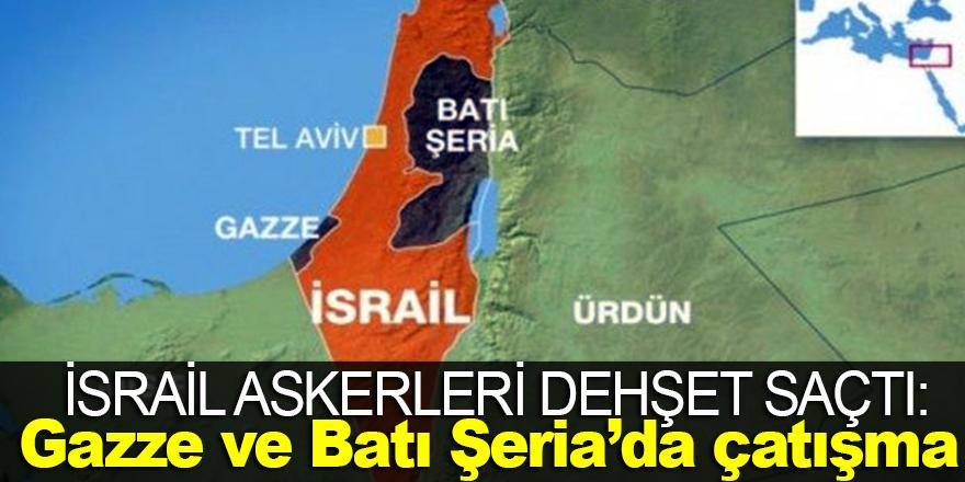 Gazze ve Batı Şeria'da İsrail askerleri Filistinlilerle çatıştı