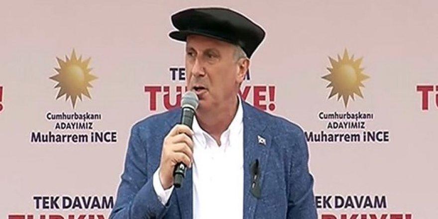 Muharrem İnce: Erdoğan'a her türlü yardıma hazırım