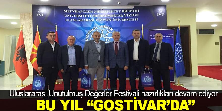 Uluslararası Unutulmuş Değerler Festivali Gostivar'da