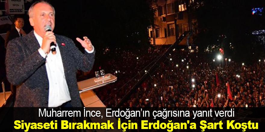 Muharrem İnce, Erdoğan'ın çağrısına yanıt verdi