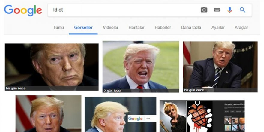Google Görseller'e 'Idiot' yazınca ne çıkıyor, kim çıkıyor?