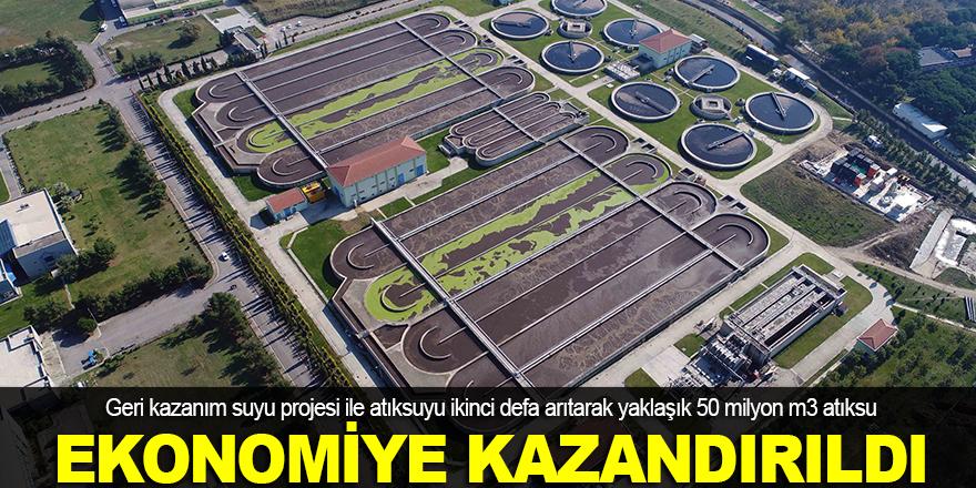 50 milyon m3 atıksu ekonomiye kazandırıldı