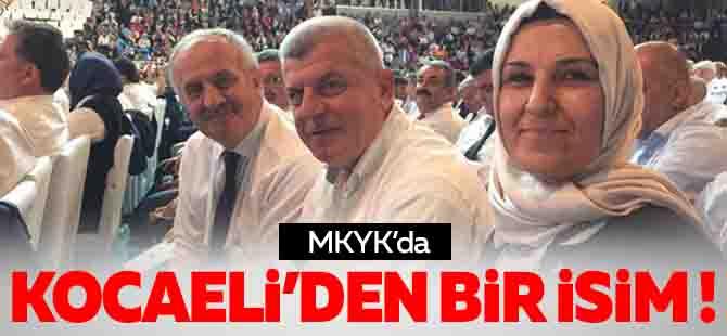 AK Parti MKYK'da Kocaeli'den bir isim