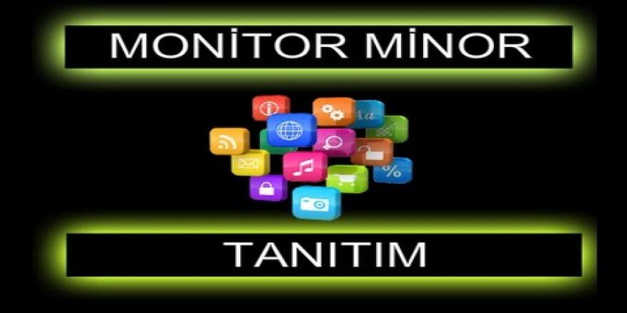 Monitor Minor Hakkında Her Şey ve Monitor Minor Kurulumu