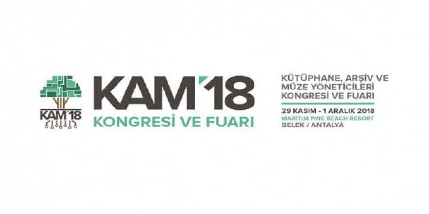 'KAM'18 Kongresi ve Fuarı' haftaya başlıyor