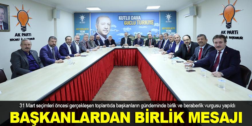 AK Parti başkanlarından birlik mesajı