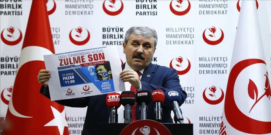 BBP 'Doğu Türkistan'dan Yemen'e' mitingi yapacak