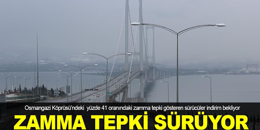 Osmangazi Köprüsü'ndeki zamma tepki sürüyor