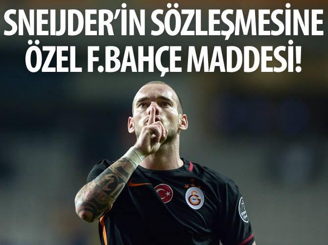 Sneijder'in sözleşmesine özel Fenerbahçe maddesi!