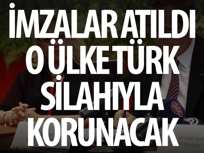 İmzalar atıldı o ülke Türk silahıyla korunacak