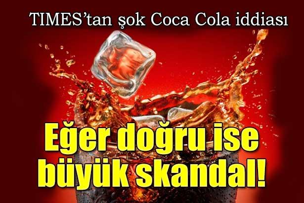 Times'tan şok Coca Cola iddiası !