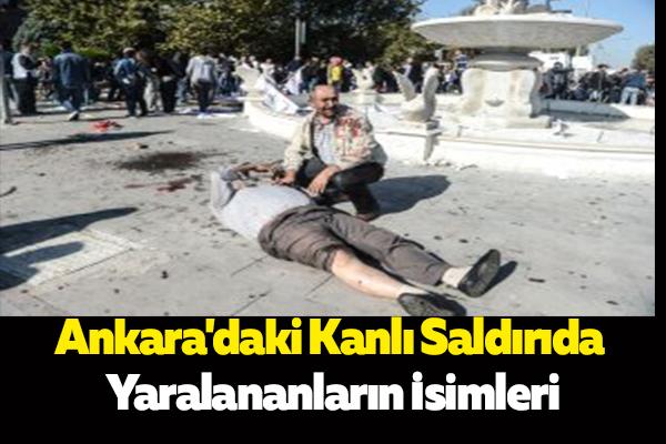Ankara'daki Kanlı Saldırıda Yaralananların İsimleri