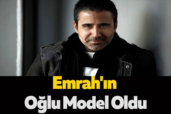 Emrah'ın Oğlu Model Oldu