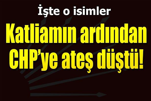 PATLAMADAN SONRA CHP'YE ATEŞ DÜŞTÜ !