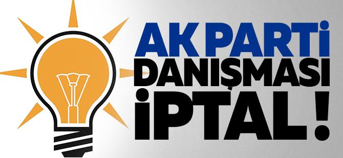 AK Parti'nin danışması iptal
