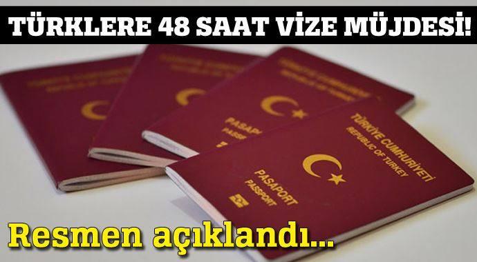 RESMEN AÇIKLANDI...TÜRKLERE 48 SAAT VİZE MÜJDESİ!