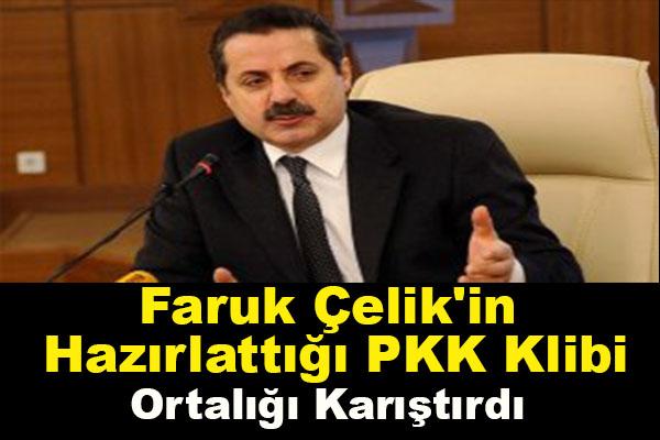 Faruk Çelik'in Hazırlattığı PKK Klibi Ortalığı Karıştırdı
