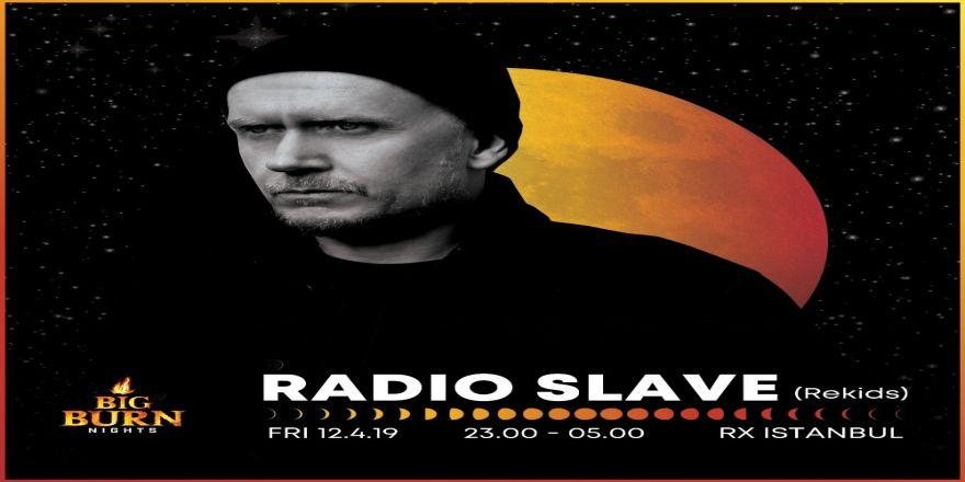 Radio Slave İstanbul'a Geliyor
