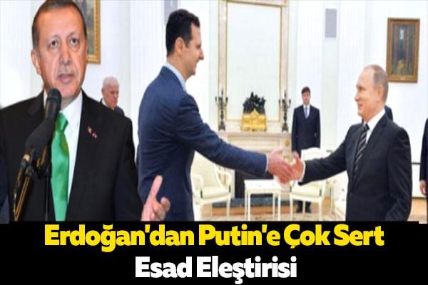 Erdoğan,Putin'in Esad'ı Kırmızı Halıyla Karşılamasına Ateş Püskürdü