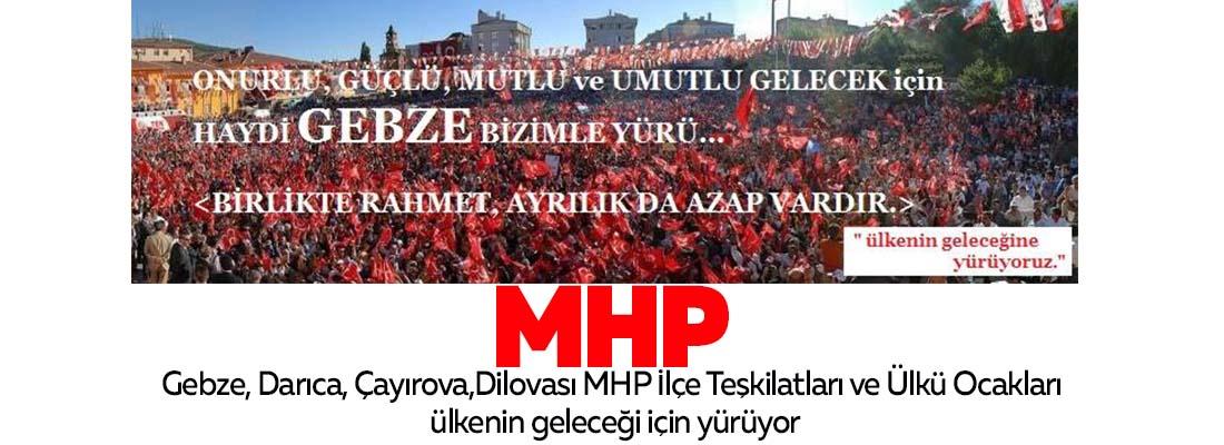 MHP ülkenin geleceğine yürüyor