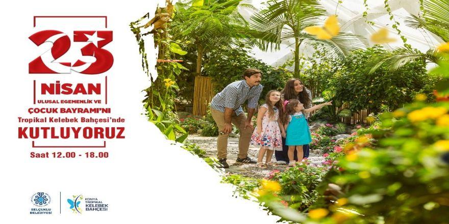 Tropikal Kelebek Bahçesi 23 Nisan'da Çocuklara Ücretsiz