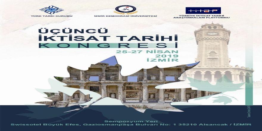 """İzmir'de """"Uluslararası 3. İktisat Tarihi Kongresi"""" Düzenlenecek"""
