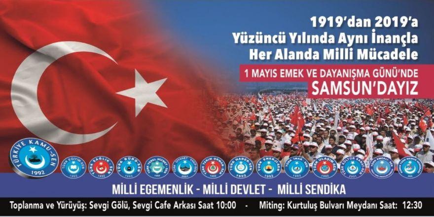 Türkiye Kamu Sen 1 Mayıs'ı Samsun'da kutlayacak