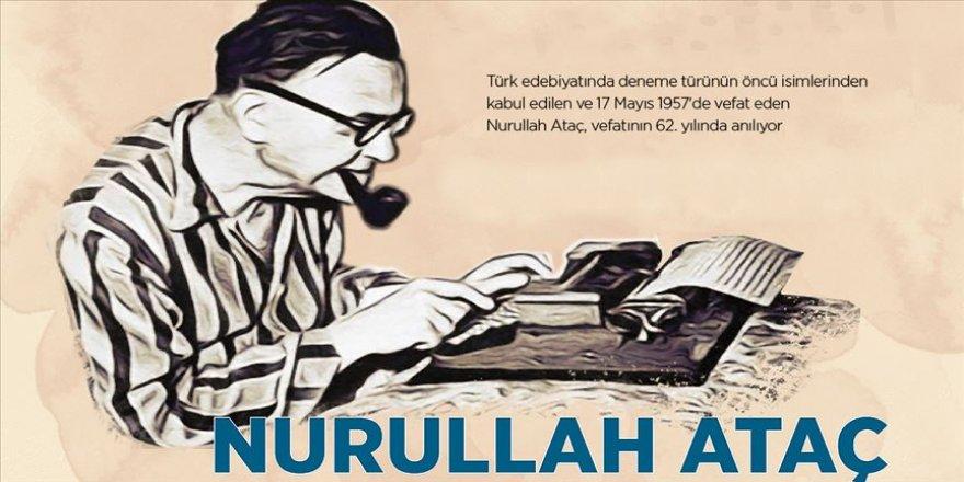 Deneme'den vazgeçmeyen yazar: Nurullah Ataç