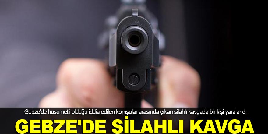 Gebze'de silahlı kavga