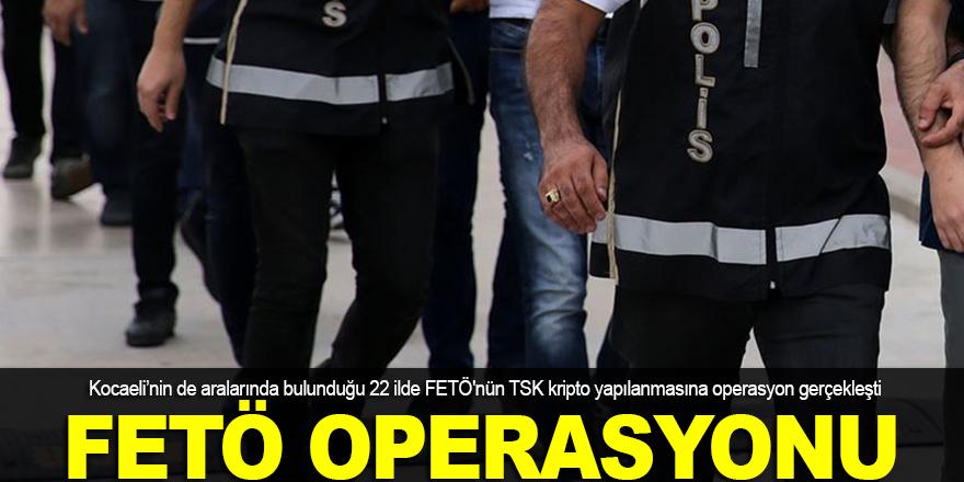 FETÖ operasyonu