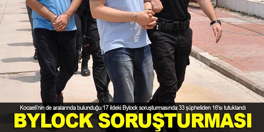 'ByLock' soruşturmasında 16 tutuklama
