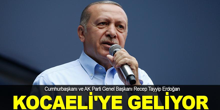 Cumhurbaşkanı, Kocaeli'ye gelecek