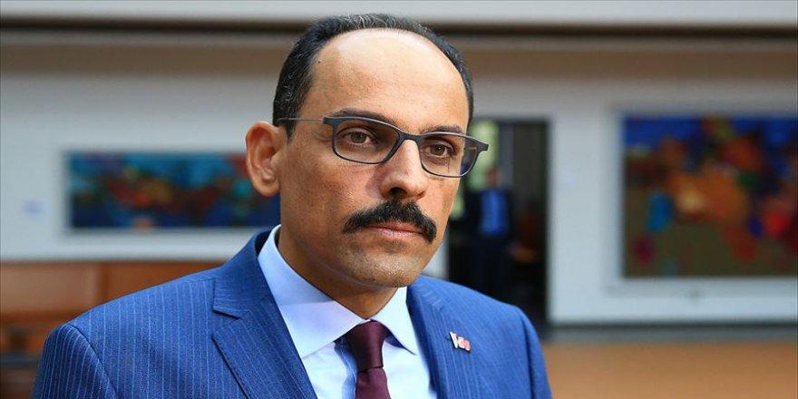 Cumhurbaşkanlığı Sözcüsü Kalın: Libya'da ateşkesin gözetlenmesi ve denetlenmesi son derece önemli