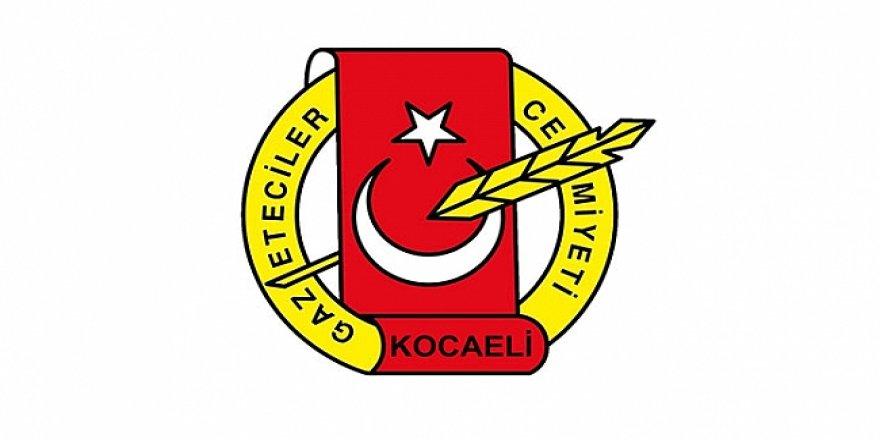 Kocaeli Gazeteciler Cemiyeti'nden kınama !